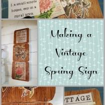 making a vintage spring sign