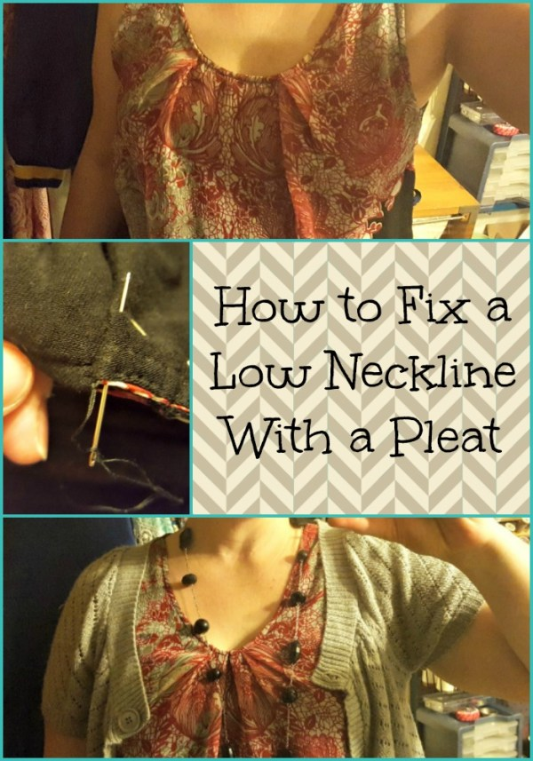 fix a low neckline