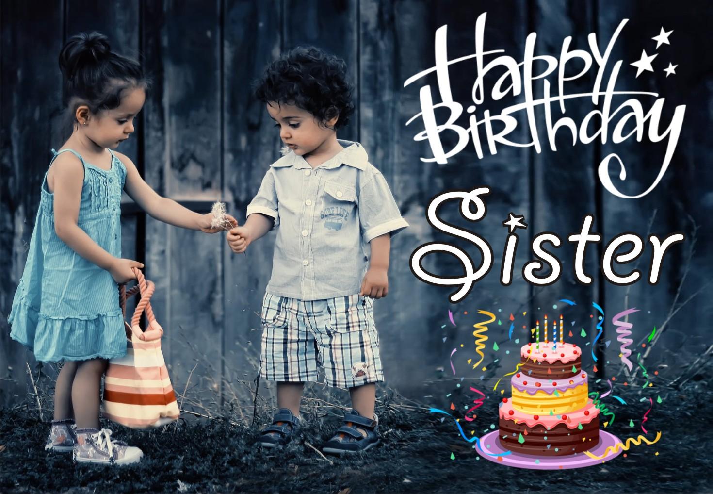 Happy Birthday Sister Boy Girl Whatsapp Dp 1470x1018 Wallpaper Teahub Io