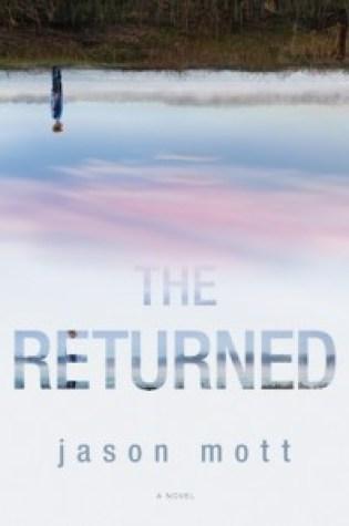 Review: The Returned, Jason Mott
