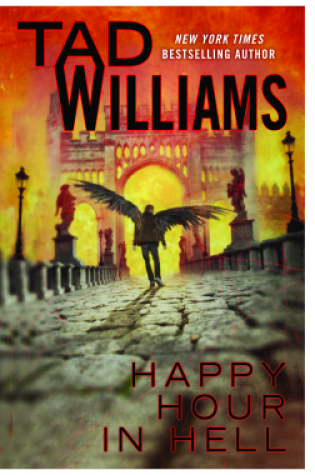 Review: Happy Hour in Hell, Tad Williams