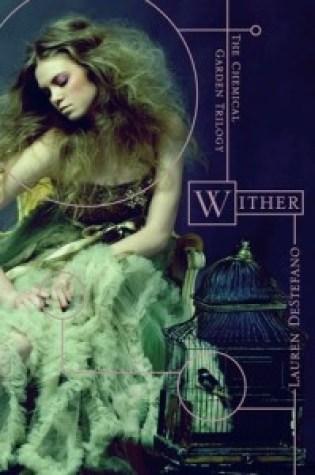 Review: Wither, Lauren DeStefano