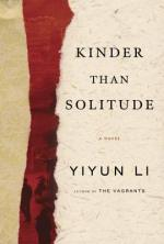 Review: Kinder Than Solitude, Yiyun Li