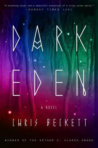 Review: Dark Eden, Chris Beckett