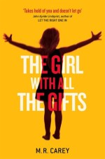 Review: The Girl with All the Gifts, MJ Carey