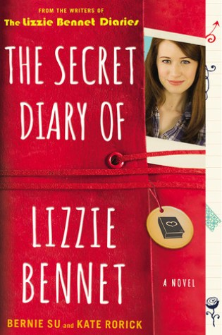 Review: The Secret Diary of Lizzie Bennet, Bernie Su and Kate Rorick