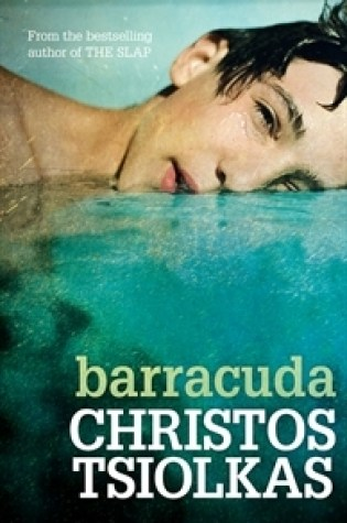 Review: Barracuda, Christos Tsiolkas
