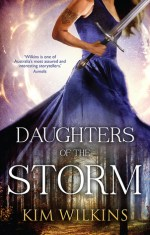 Review: Daughters of the Storm, Kim Wilkins