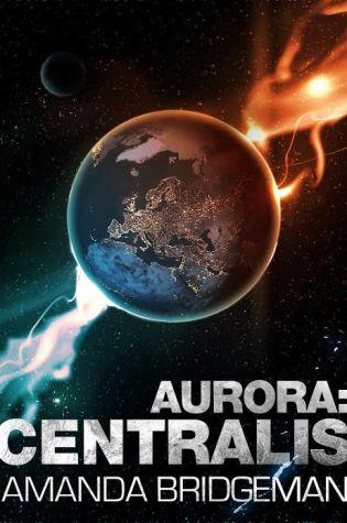 Blog Tour: Aurora: Centralis, Amanda Bridgeman