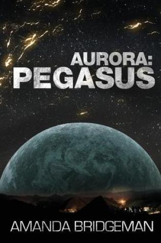 Review: Aurora: Pegasus, Amanda Bridgeman
