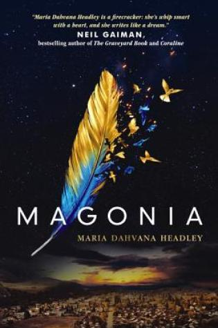 Review: Magonia, Maria Dahvana Headley