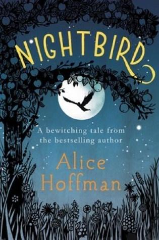 Review: Nightbird, Alice Hoffman