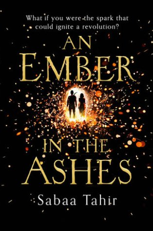 Review: An Ember in the Ashes, Sabaa Tahir