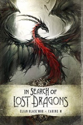 Review: In Search of Lost Dragons, Elian Black'Mor