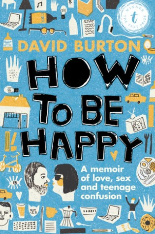 Review: How To Be Happy, David Burton