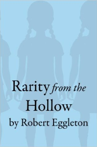 Special Feature: Rarity From the Hollow, Robert Eggleton