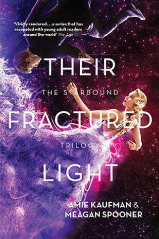 Review: Their Fractured Light, Amie Kaufman & Meagan Spooner