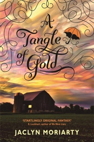Review and Giveaway: A Tangle of Gold, Jaclyn Moriarty