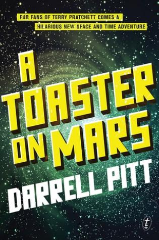 Review: A Toaster on Mars, Darrell Pitt
