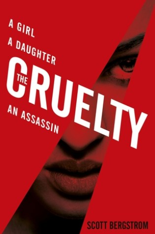 Review: The Cruelty, Scott Bergstrom