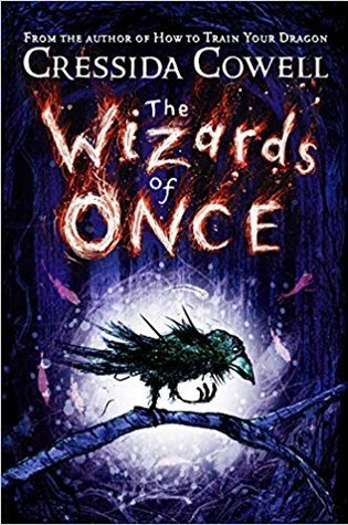 Review: The Wizards of Once, Cressida Cowell
