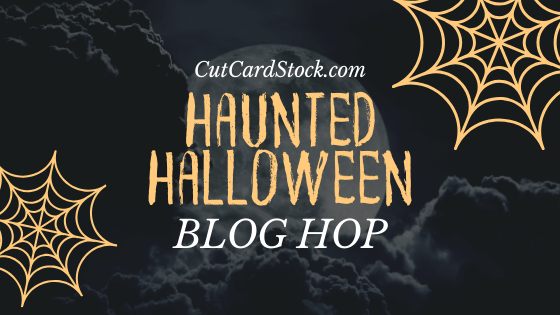 Haunted Halloween Hop with CutCardStock