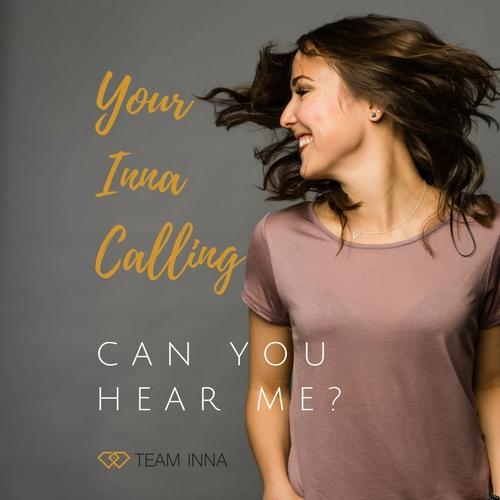 Your Inna Calling