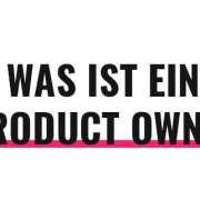 Was ist ein Product Owner?