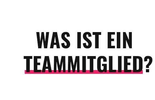 Was ist ein Teammitglied?