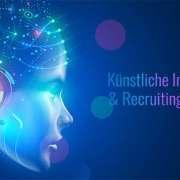 So verändert künstliche Intelligenz den Recruiting Prozess