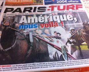 Sånn så forsiden på Paris-Turf, travavisen i Paris, ut på mandag. Skolefransken er ikke helt pålitelig, men selv med begrenset vokabular forstår vi såpass: Amerique, vi kommer!