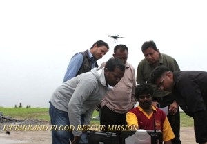 Team Dhaksha in Uttarakhand National Disaster