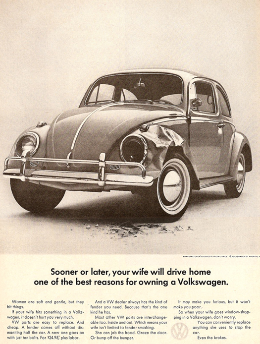 VW BugVolkswagon Sooner or Later your wife will drive home  ~ The most sexists advertising ~