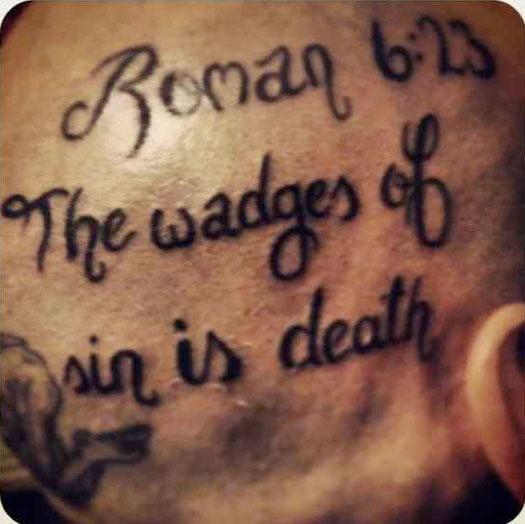 Misspelled Bible Quote – Bad Tattoos Worst Tattoos Regrettable Ugliest Tats WTF Funny