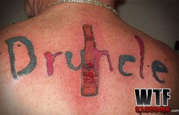 Drunkle – Bad Tattoos Worst Tattoos Regrettable Ugliest Tats WTF Funny