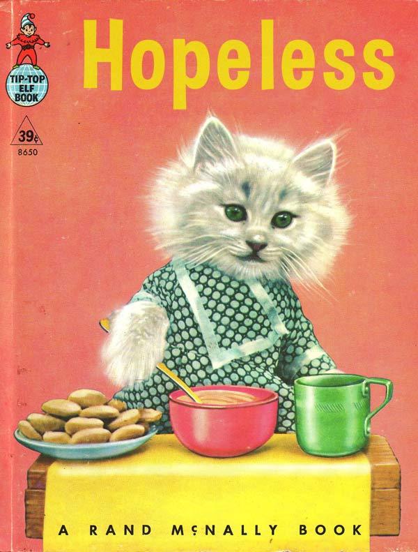 Hopeless ~ 15 More Worst Bad Children's Books