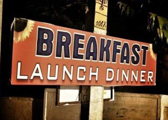 Beakfast Launch Dinner ~ 25 Funny Signs