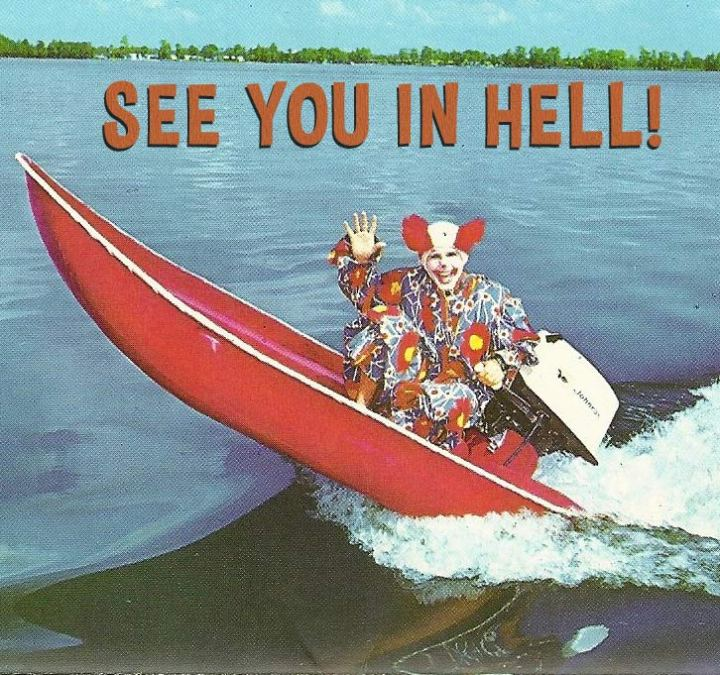 Corky the Clown, Cypress Gardens... See You in Hell!