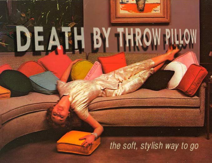Death by Throw Pillow ~ 17 Funny Pics & Memes
