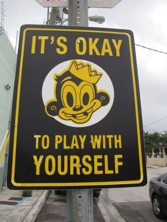 It's Okay to Play With Yourself ~ Funny Strange Signs Lost in Translation