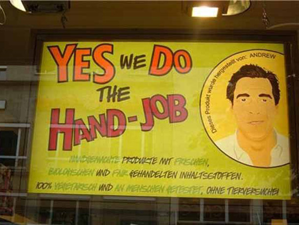 Yes we do the hand job ~ Funny Strange Signs Lost in Translation