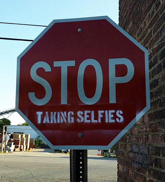 Stopi Taking Selfies ~ Funny Strange Street signs