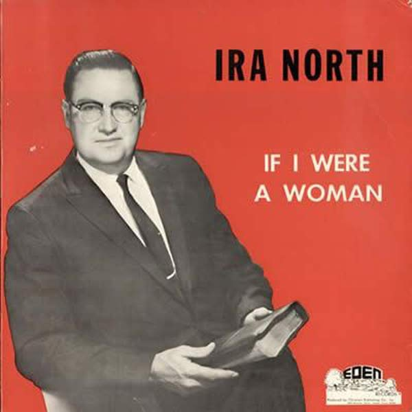 ira North If I were a woman ~ Album Cover Art ! The Bad, The Funny The Worst