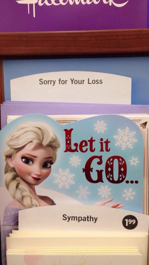 Hallmark Cards: Sorry For Your Loss Frozen Let It Go Sympathy
