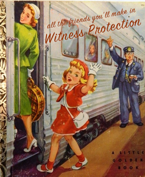 All the friends you'll meet in witness protection ~ inappropriately bad children's book covers