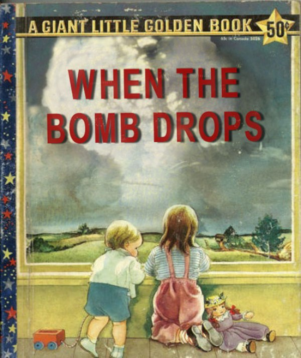 When the Bomb Drops ~ inappropriately bad children's book covers