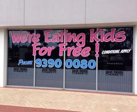 we're eating kids for free funny signs