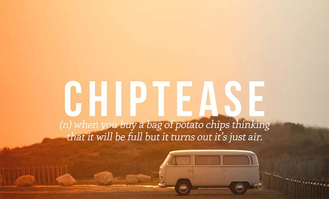 Brilliant New Words That Need To Be Added to the Dictionary: Chiptease