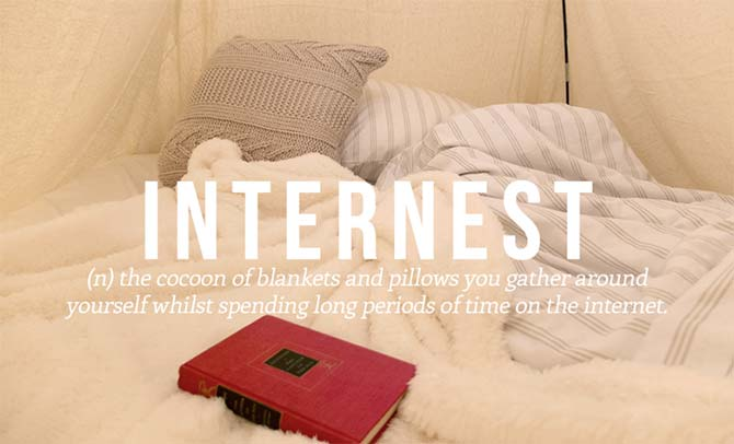 Brilliant New Words That Need To Be Added to the Dictionary: Internest