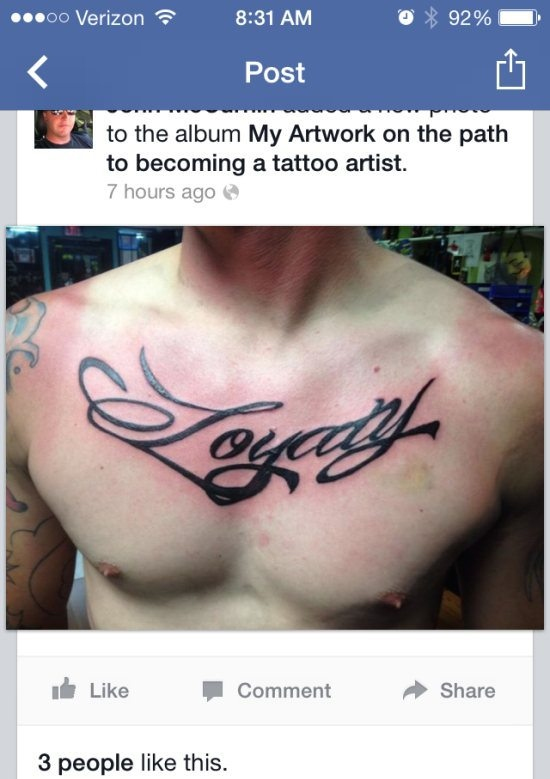 Worst Bad Tattoos: misspelled loyalty on chest